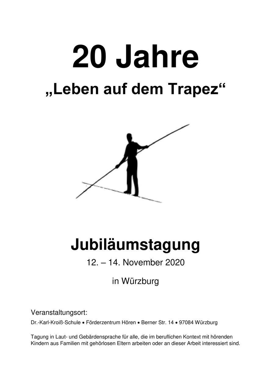 Jubiläumstagung -20 Jahre - Leben auf dem Trapez  12.-14. November 2020_Würburg-1